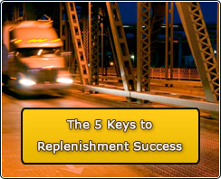 The 5 Keys to Replenishment Success