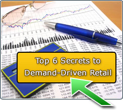 Top 6 Secrets to Demand-Driven Retail